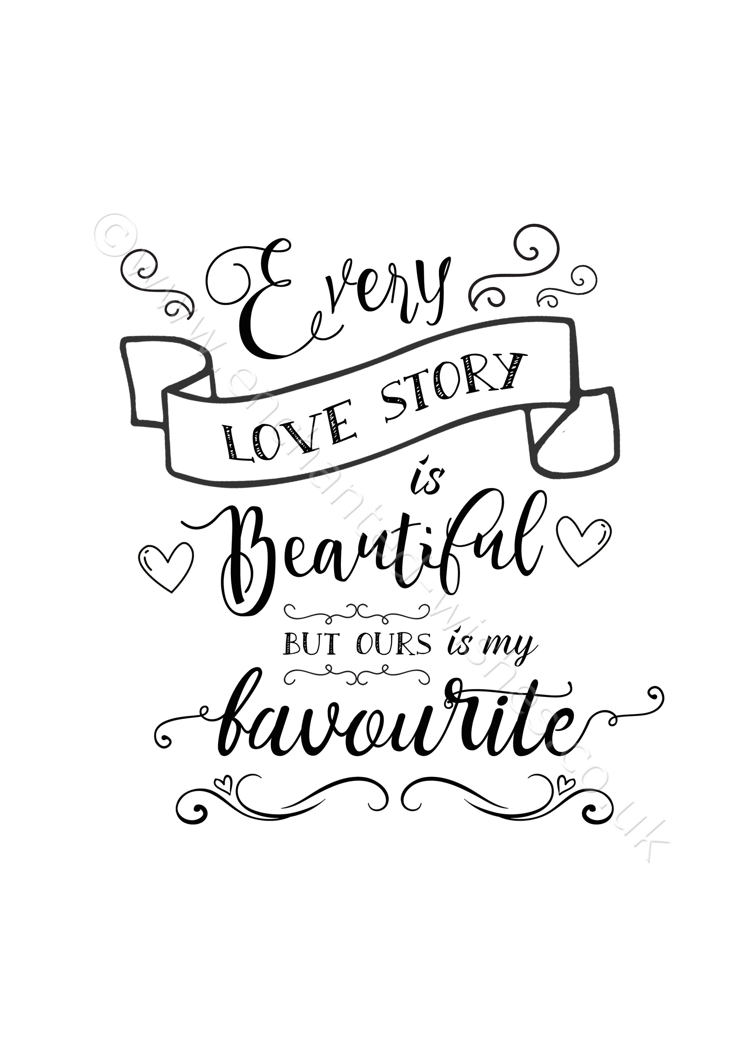 Love Is Beautiful Quotes: Every Love Story Is Beautiful Quote Print