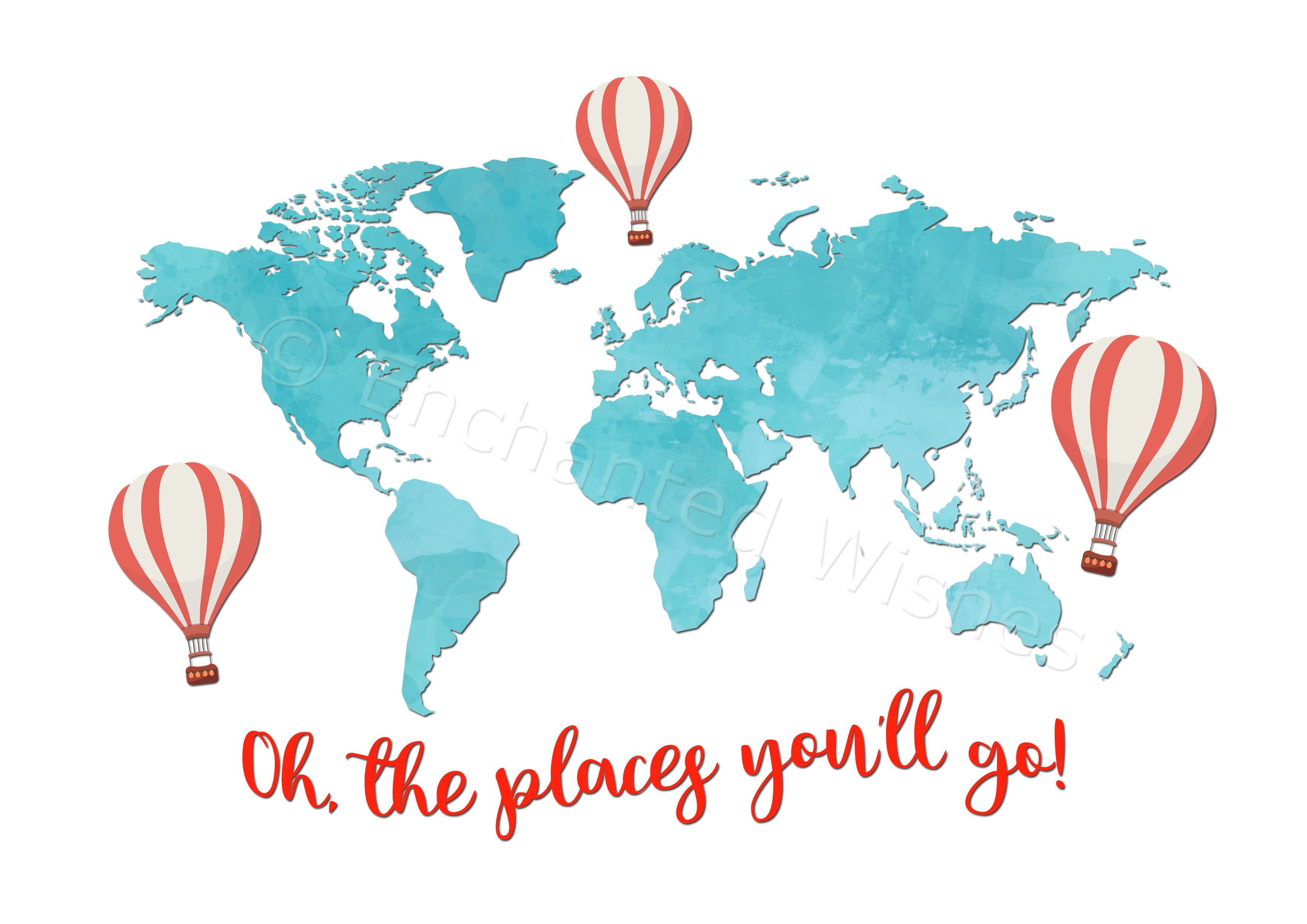 Oh The Places You Ll Go World Map Dr Seuss Quote Print