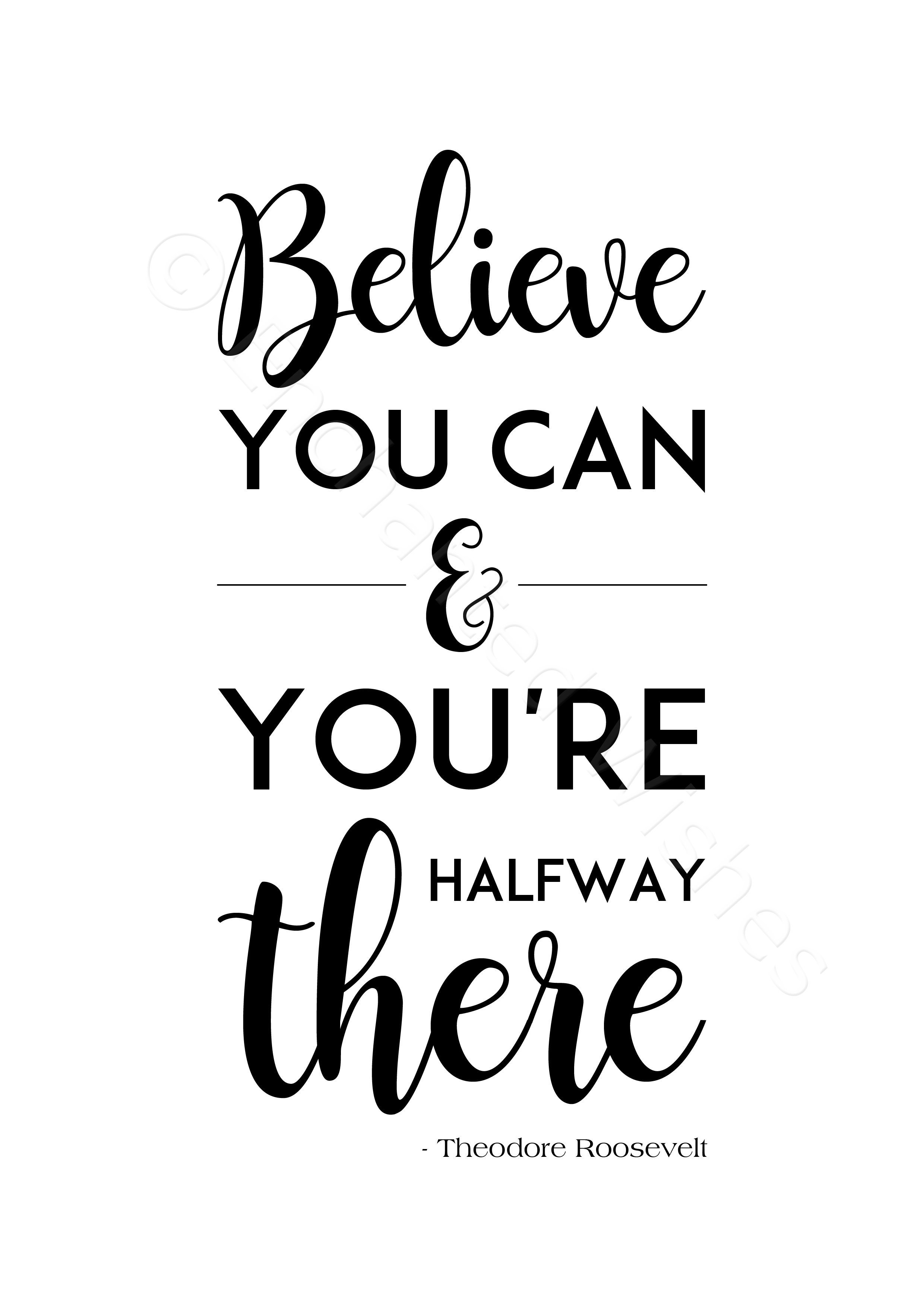 Can You Read Your Own Tarot Cards: Believe You Can & You're Halfway There Quote Print